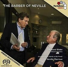 The Barber of Neville: Wind Concertos by Howard Blake Super Audio Hybrid CD...