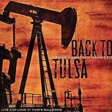 Back to Tulsa: Live & Loud at Cain's Ballroom by