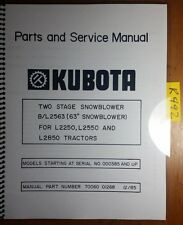 "Kubota B/L2563 63"" Two Stage Snowblower L2250 L2550 L2850 Parts Service Manual"