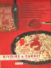 Publicité 1960  RIVOIRE & CARRET  nouilles au jambon sauce tomate