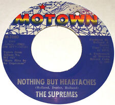 Tamla / Motown 45 - The Supremes - Nothing But Heartaches    *LISTEN*