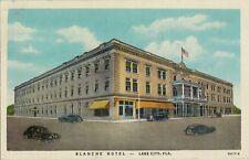 1945 Postcard - Blanche Hotel - Lake City FL
