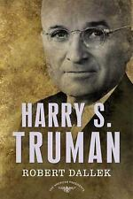 Harry S. Truman: The American Presidents Series: The 33rd President, 1945-1953,