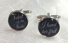 Father Of The Bride Wedding Cufflinks, I Loved Her First