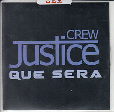 JUSTICE CREW Que Sera UK watermarked & numbered 1-track promo test CD SEALED