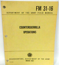 MILITARAIA : 1967 COUNTERGUERRILLA OPERATIONS MANUAL FM 31-16. REF: C200