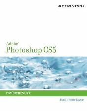 New Perspectives on Adobe Photoshop CS5, Comprehensive (Adobe Cs5 New -ExLibrary