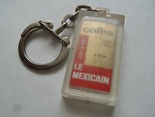 ANCIEN PORTE CLES CAFES LE MEXICAIN