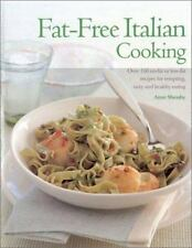 Fat-Free Italian Cooking: Over 160 No-Fat or Low-Fat Recipes for Tempting Tasty
