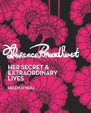 Florence Broadhurst : Her Secret and Extraordinary Lives by Helen O'Neill...