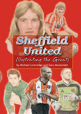 Sheffield United Illustrating the greats - signed book