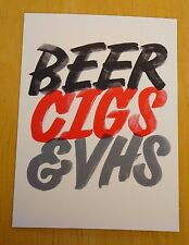 KEEP FRESH, STAY RAD: POSTCARD ~ 'BEER, CIGS & VHS'  DESIGNED BY FRIENDS OF TYPE