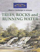 Trees, Rocks and Running Water (Windsor & Newton Paint a Landscape in-ExLibrary