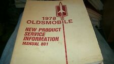 1978 OLDSMOBILE 98 88 CUTASS OMEGA NEW PRODUCT SERVICE INFORMATION SHOP MANUAL