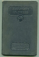 Harmony In Dress - Woman's Institute of Domestic Arts and Sciences - 1924