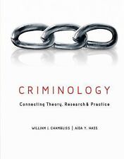 Criminology : Connecting Theory, Research, and Practice by Aida Hass and William