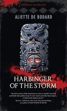 Harbinger of the Storm: Obsidian & Blood, Book 2, de Bodard, Aliette, Good Condi