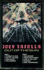 JOEY TAFOLLA - OUT OF THE SUN - ORIGINAL 1987 CASSETTE RELEASE