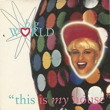 "BIG WORLD ""THIS IS MY HOUSE / BOYS AND GIRL"" 7"" UK PRESS"