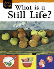 What is Still Life? (Art's Alive), 0749673583, Good Book