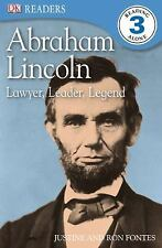 DK Readers: Abraham Lincoln : Lawyer, Leader, Legend by Ron Fontes and...