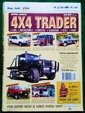 4X4 TRADER - APRIL 2003 Edition - 4WD HOLDEN RODEO HYUNDAI SORENTO LANDCRUISER