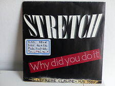 STRETCH Why did you do it 106483