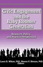 Civic Engagement and the Baby Boomer Generation: Research, Policy, and Practice