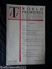 INTERNATIONAL THEATRE INSTITUTE WORLD PREMIER - JULY 1951 VOL 2 #10