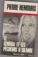 """Pierre Nemours """" Le général et les pêcheurs d'Islande """" - 1977 . Fleuve Noir"""