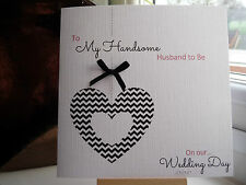 Handmade Personalised Modern Wedding Day Husband To Be Groom To Be Card