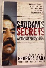 *Signed* Book Saddam's Secrets : How an Iraqi General Defied Saddam Hussein