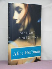 1st, signed by the author, Skylight Confessions by Alice Hoffman (2007)