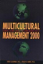 Multicultural Management 2000: Essential Cultural Insights for Global Business S