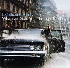 Lighthouse Family CD Whatever Gets You Through The Day - Europe
