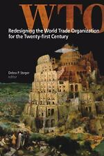 Redesigning the World Trade Organization for the Twenty-First Century -ExLibrary