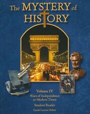 The Mystery of History Volume 4 Wars of Independence to Modern Times With CD NEW