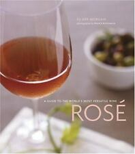 Jeff Morgan: Rose--A Guide to the World's Most Versatile Wine (HB/DJ, 1st Ed.)