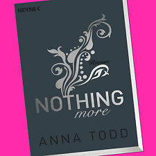 ANNA TODD | NOTHING more | After (6) | Roman (Buch)
