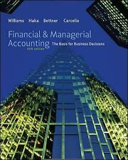 Financial & Managerial Accounting by Carcello, Joseph, Bettner, Mark, Haka, Susa