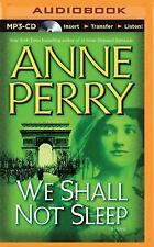 World War One: We Shall Not Sleep 5 by Anne Perry (2015, MP3 CD, Unabridged)