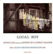 LOCAL BOY - Thriller / Owner Of A Lonely Heart - Many