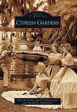 Cypress Gardens, FL  (Images of America)