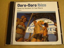 CD / BORA BORA IBIZA - MIXED BY RESIDENT DJ GEE MOORE