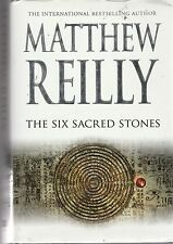 Matthew Reilly/The Six Sacred Stones H/C D/J