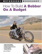 How to Build a Bobber on a Budget (Motorbooks Workshop), Nonfiction: Automotive: