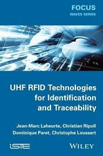 UHF RFID Technologies for Identification and Traceability, Jean–Marc Laheu
