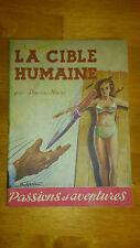 La Cible humaine - Pierre Noisi - Passions & aventures (1945)
