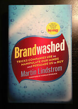Brainwashed: Tricks Companies Use to Manipulate Our Minds and Persuade Us To Buy