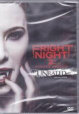 Dvd **FRIGHT NIGHT 2 ♦ SANGUE FREDDO** unrated nuovo 2013